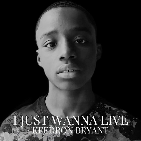 Song of the year: Keedron Bryant's 'I Just Wanna Live'