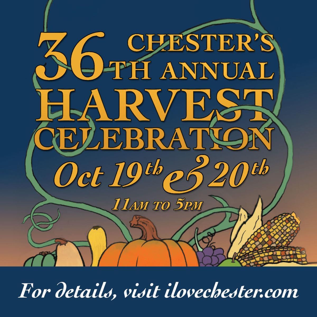Chester's 36th Annual Harvest Celebration