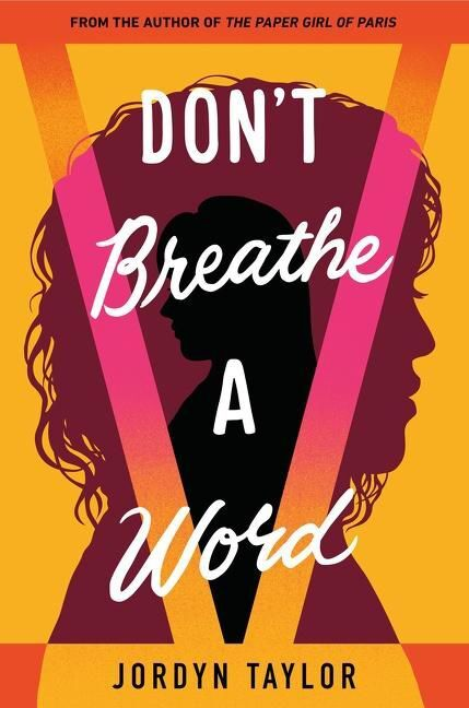 """''DON'T BREATHE  A WORD"""""""