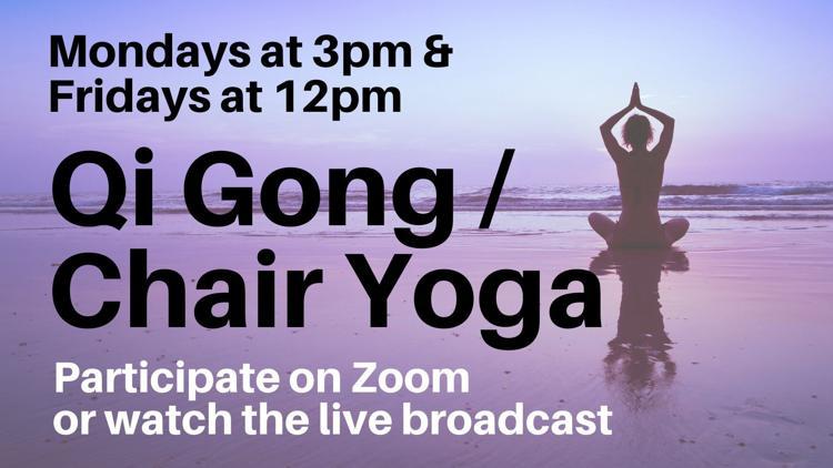 Qi Gong / Chair Yoga