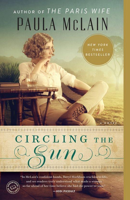 'Circling The Sun' by Paula McLain