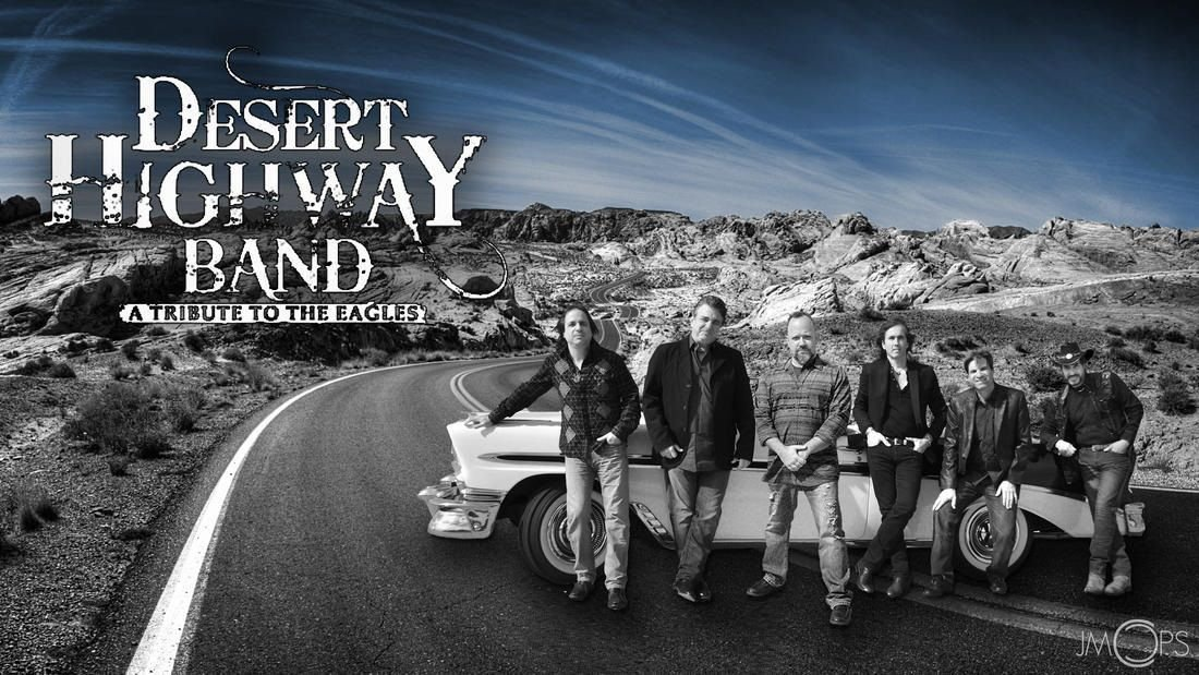 Desert Highway Band, A Tribute to the Eagles