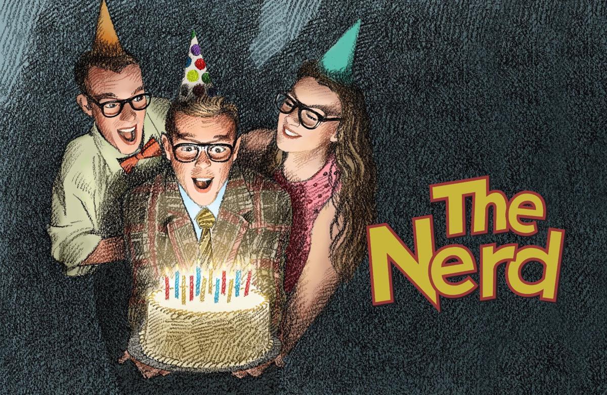 'The Nerd' at George Street Playhouse