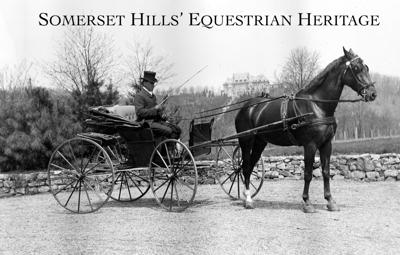 'The Equestrian History of the Somerset Hills'