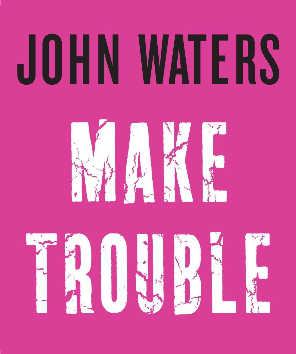 Director, author John Waters will sign books at the Clinton Holiday Inn