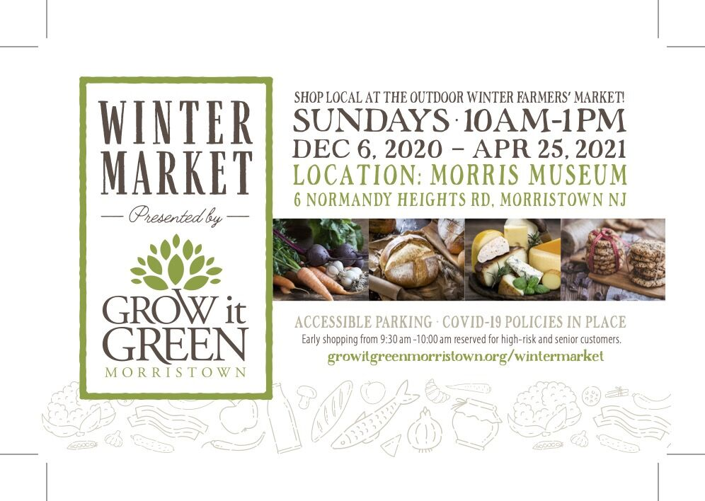 Winter market presented by Grow It Green Morristown extended through April 25th
