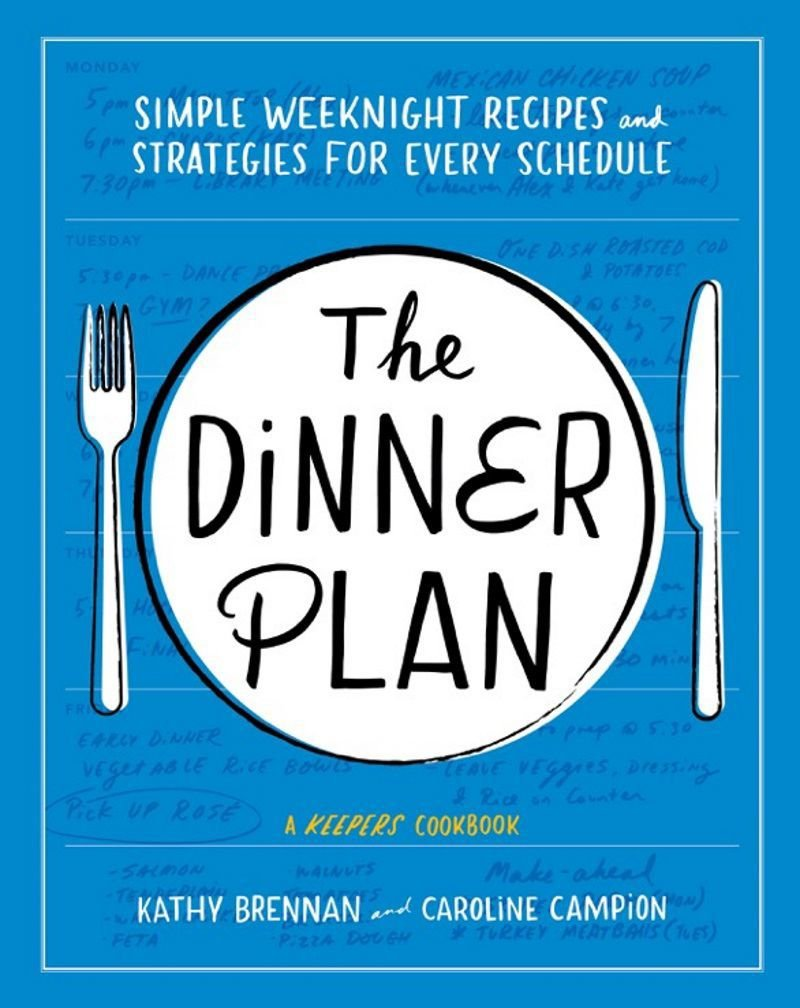 'The Dinner Plan' by Caroline Campion and Kathy Brennan