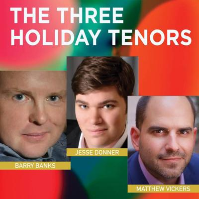 'THREE HOLIDAY TENORS'