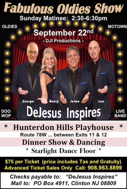 DeJesus Inspires' Fabulous Oldies Show comes to Hunterdon Hills Playhouse on Sunday, Sept. 22