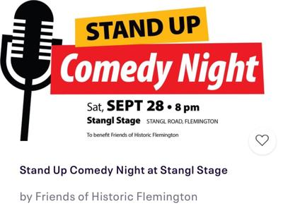 Stand Up Comedy is coming on Saturday, Sept. 28, to Stangl Stage in Flemington