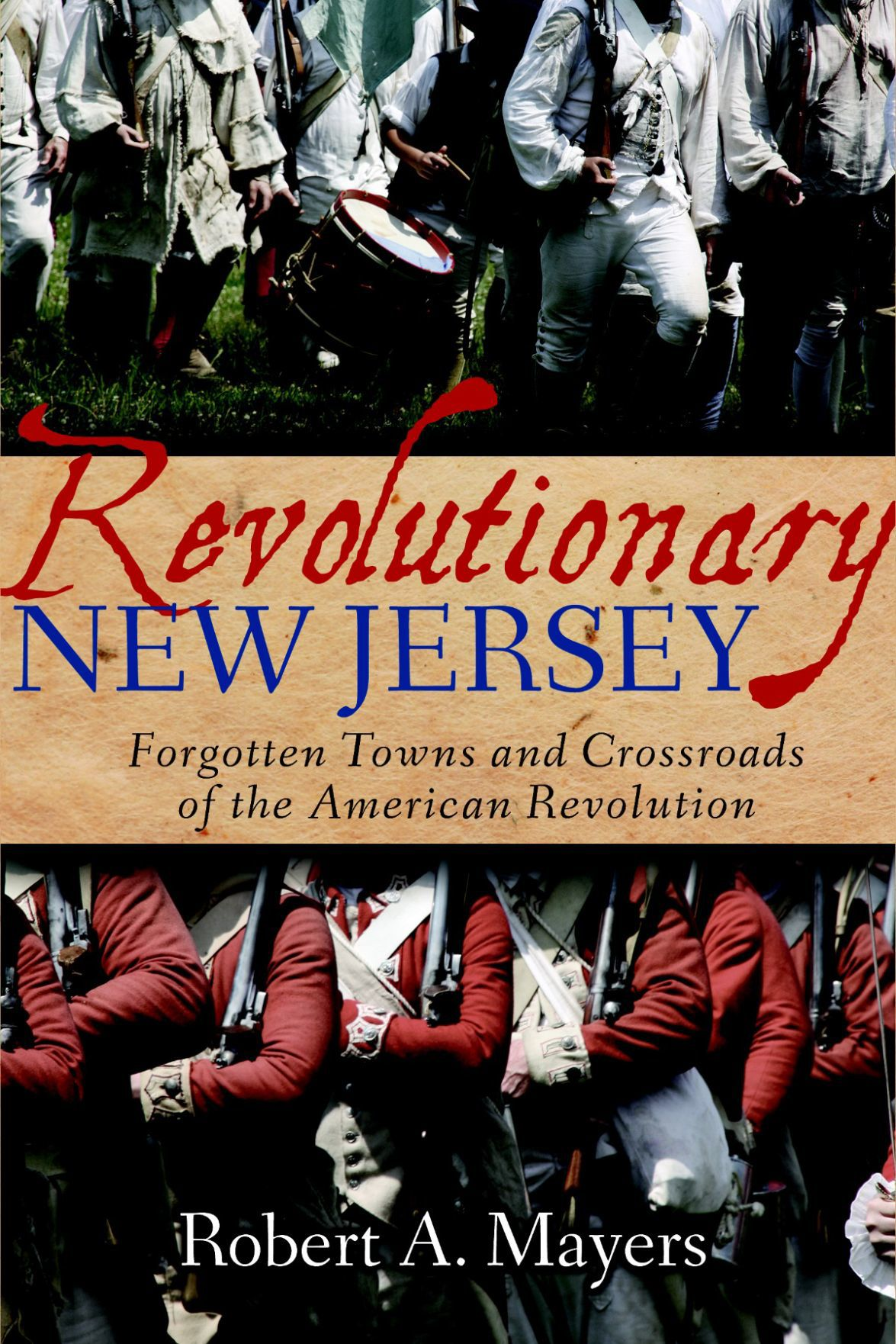 Revolutionary New Jersey by Robert Mayers