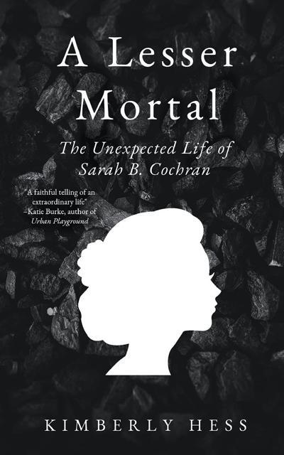 Hunterdon author releases groundbreaking biography on coal  magnate, philanthropist, suffragist  Sarah B. Cochran