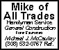 MIKE OF ALL TRADES