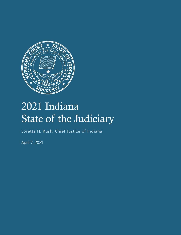 2021 Indiana State of the Judiciary address