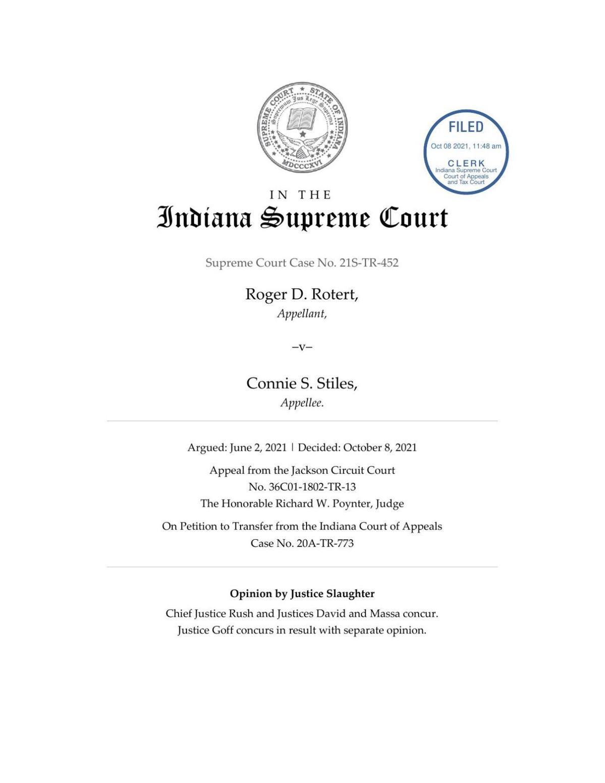 Rotert v. Stiles ruling of Indiana Supreme Court