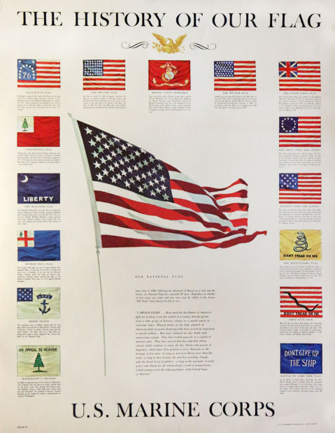 This U S Marine Corps Poster Shows Diffe Versions Of The Flag Throughout Nation History