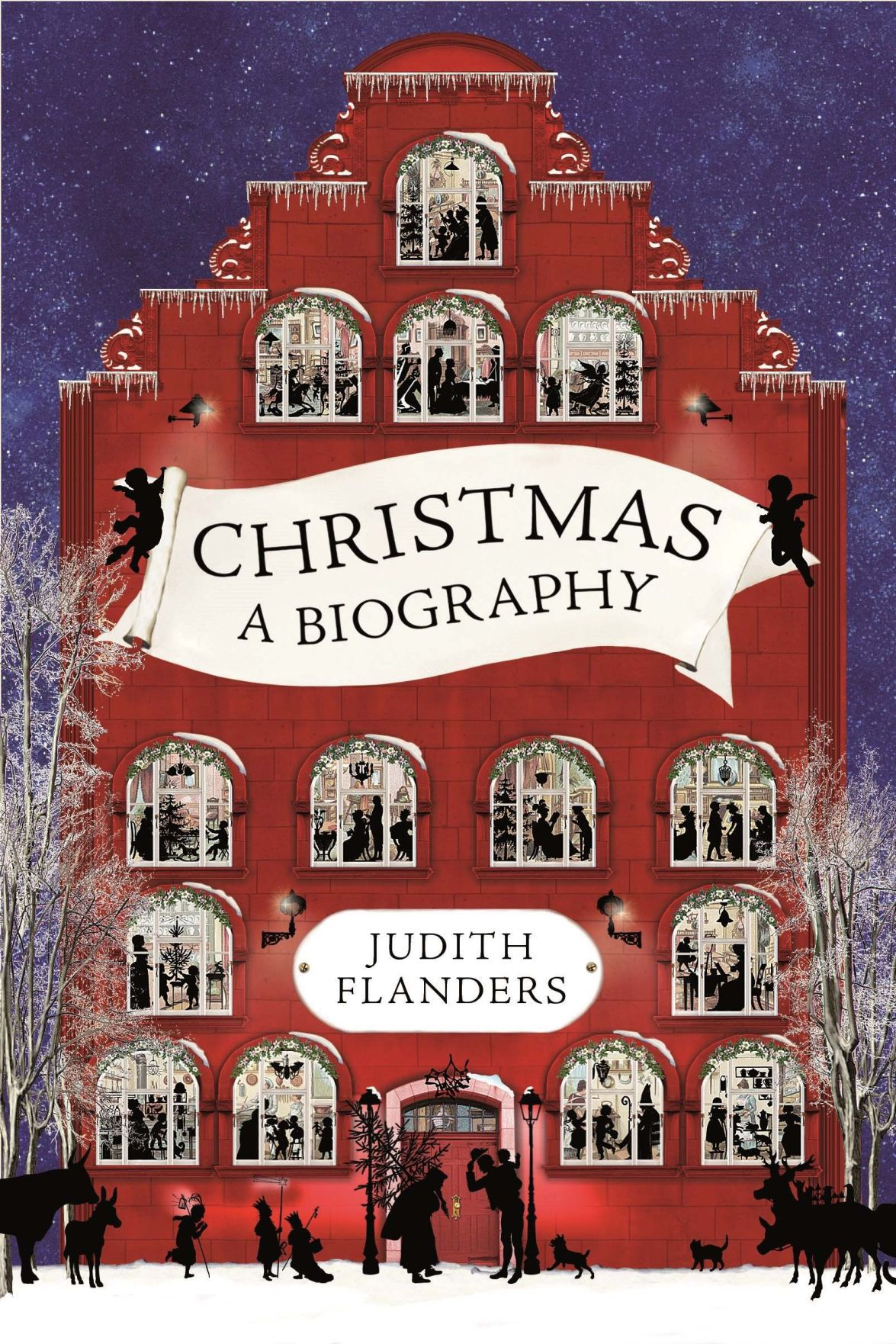 'Christmas: A Biography' by Judith Flanders