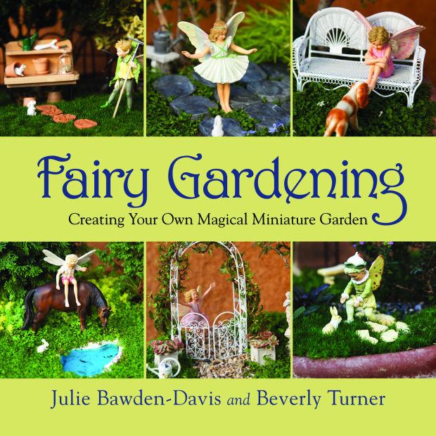 A U0027littleu0027 Garden Magic: Gardeners Embrace Miniature Plants As Fairy Gardens  Grow In Popularity | Home And Garden | Nwitimes.com