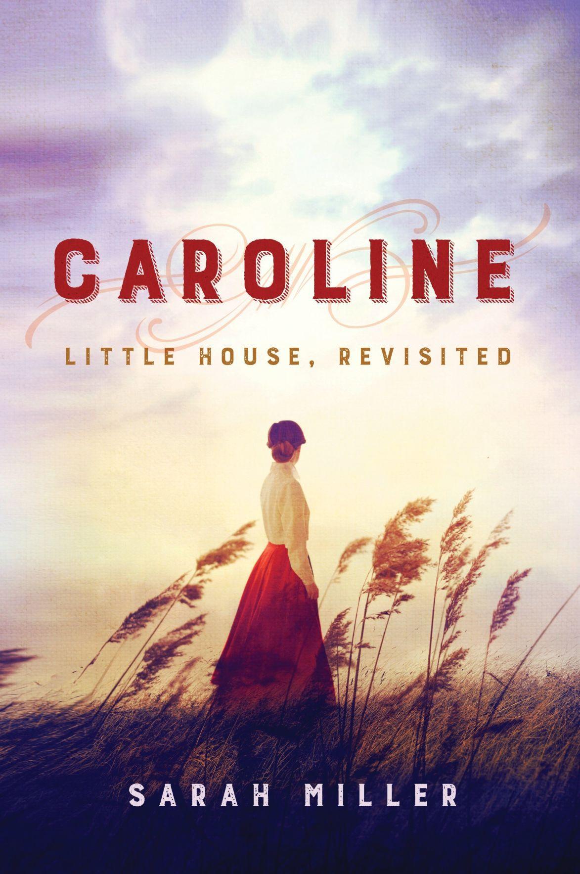 """Caroline: Little House, Revisited"""