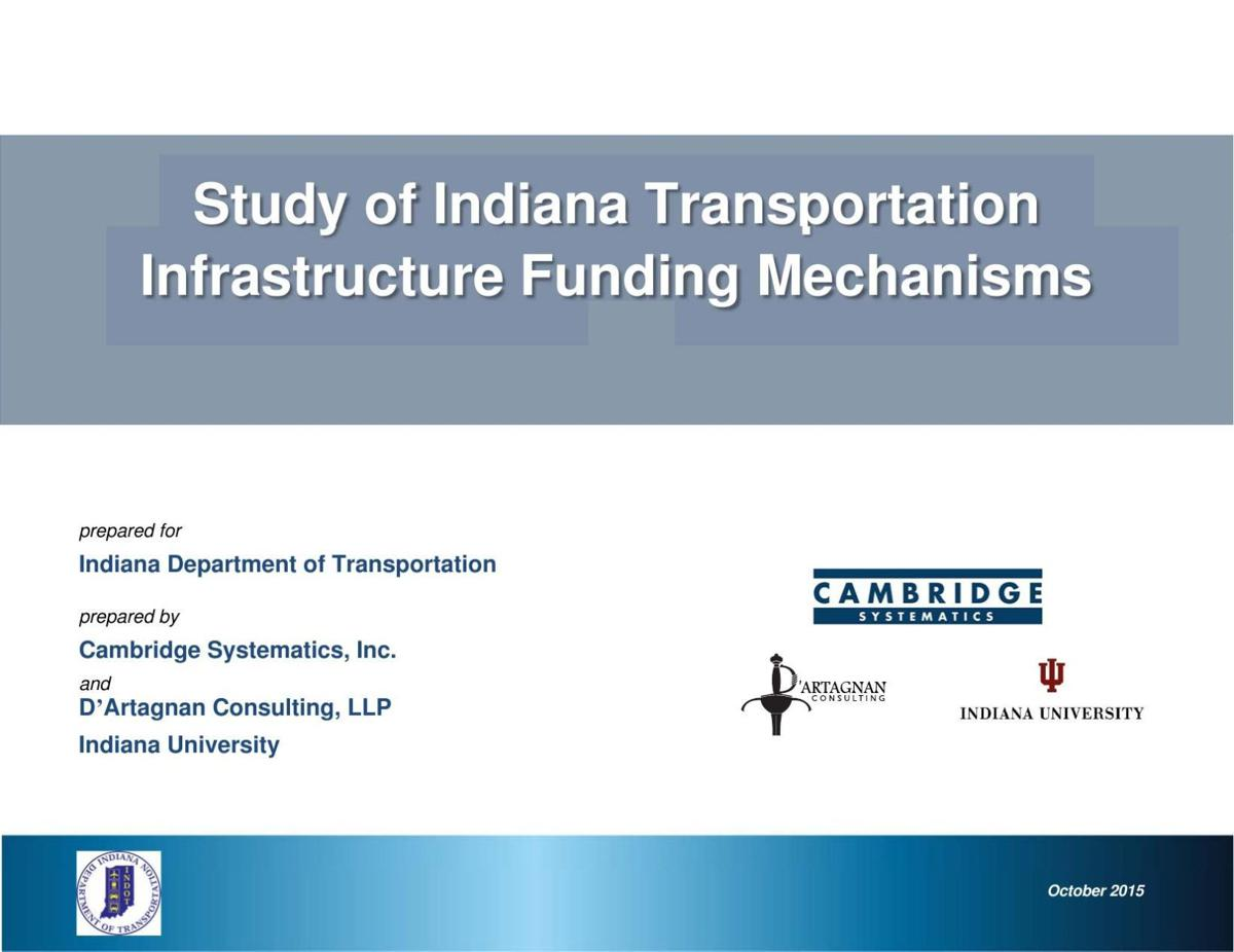 Study of Indiana Transportation Infrastructure Funding Mechanisms by Cambridge Systematics