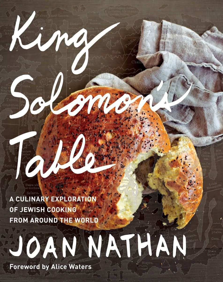 """King Solomon's Table: A Culinary Exploration of Jewish Cooking from Around the World"""