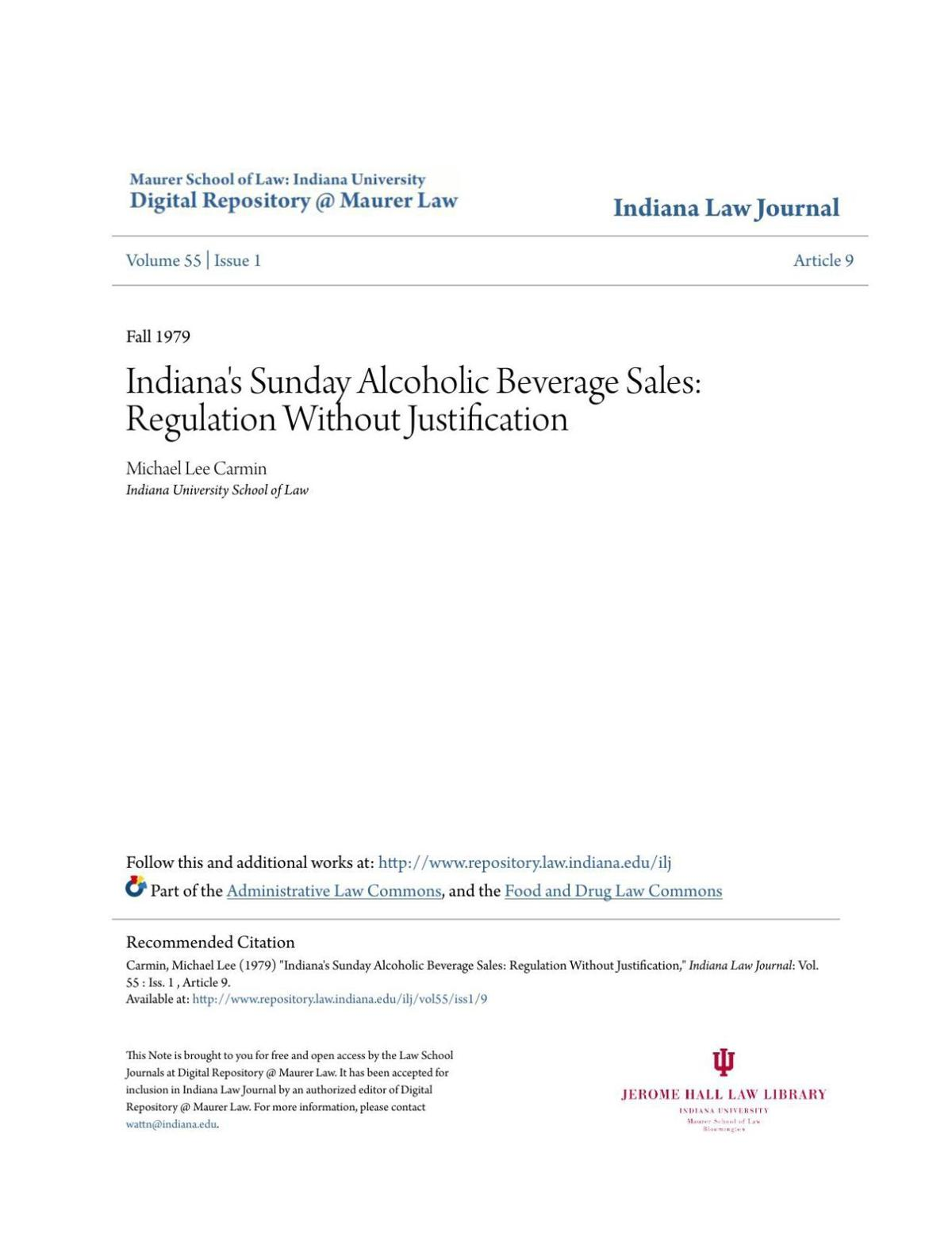 Indiana Law Journal, Fall 1979: Indiana's Sunday Alcoholic Beverage Sales: Regulation Without Justification