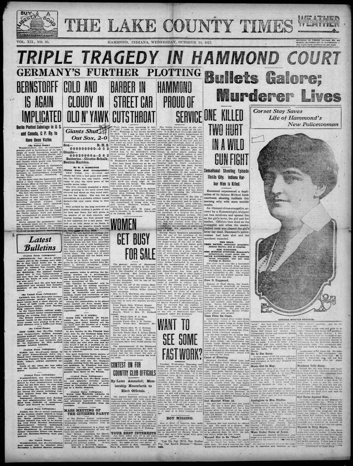 Oct. 10, 1917: Triple Tragedy In Hammond Court