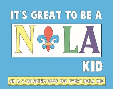 """""""It's Great to Be A NOLA Kid"""" by Melissa Maloney Wallace"""