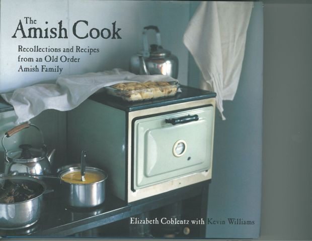 """The Amish Cook"" Cookbook by Elizabeth Coblentz and Kevin Williams"