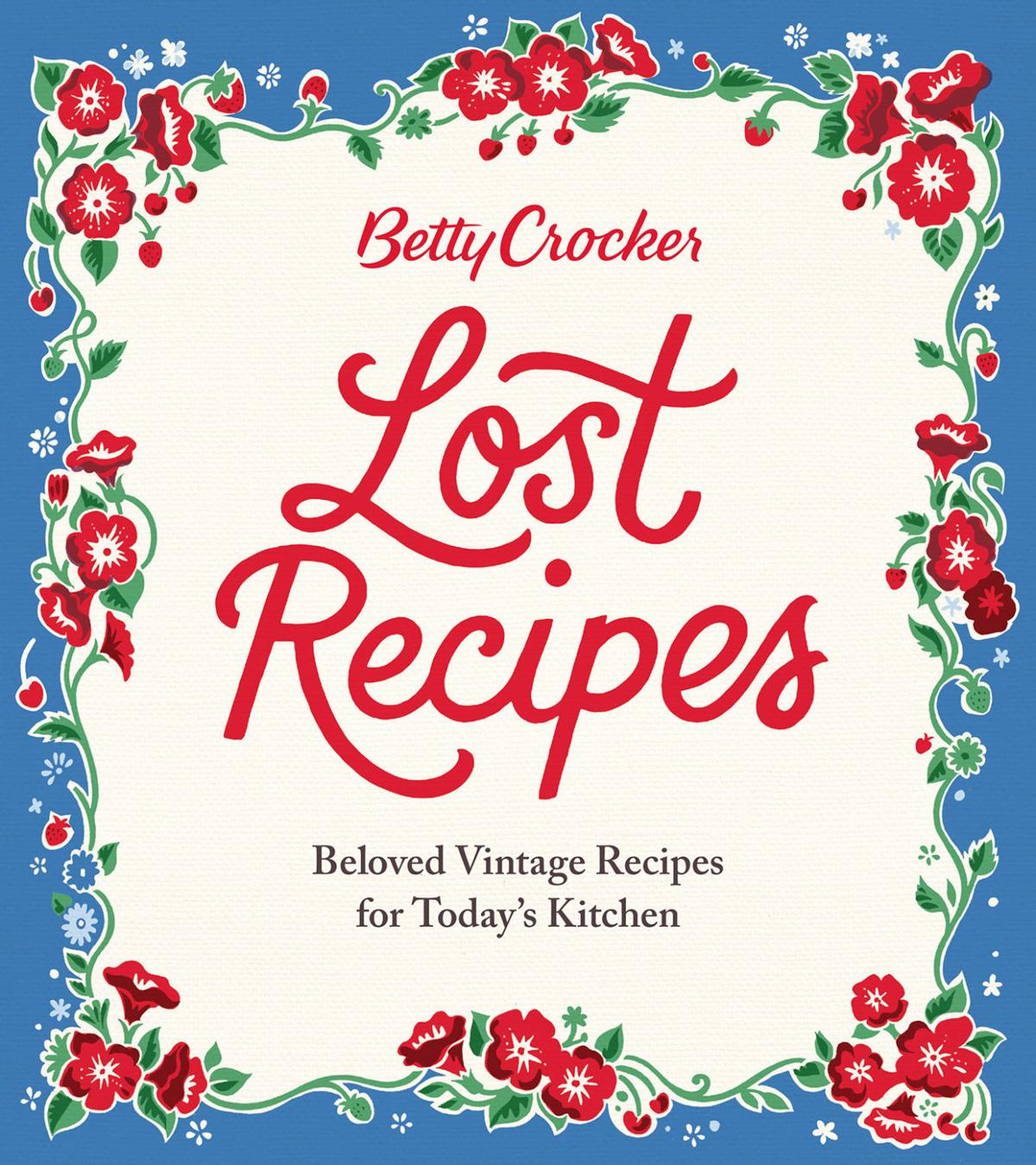 Will Travel for Food: Betty Crocker Lost Recipes
