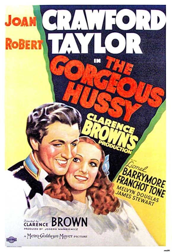 """""""The Gorgeous Hussy"""" 1936 Film Poster"""