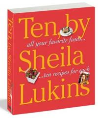 a perfect 10 for sheila lukins 10 cookbook - Sheila Lukins Recipes