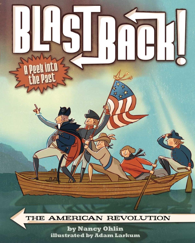 'Blast Back!: The American Revolution'
