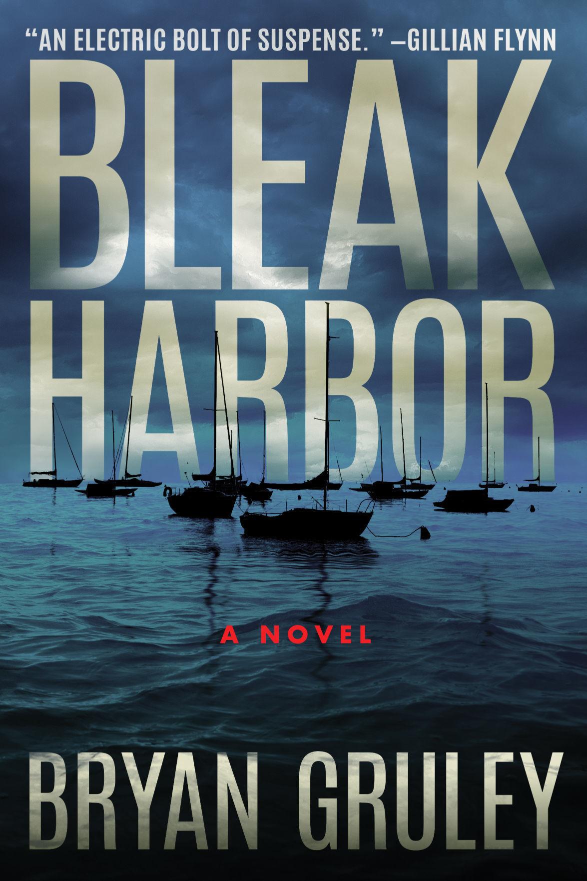 """The novel, """"Bleak Harbor"""""""