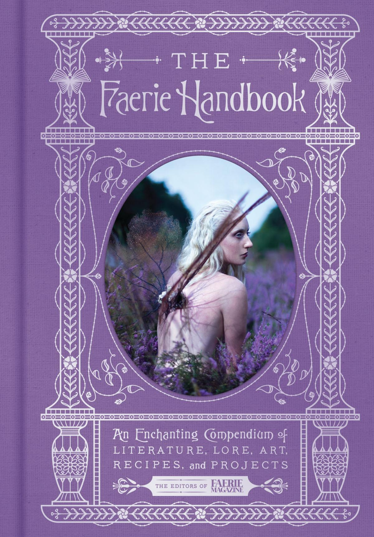 Will Travel for Food: Faerie Handbook