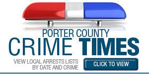 Porter County Crime Times
