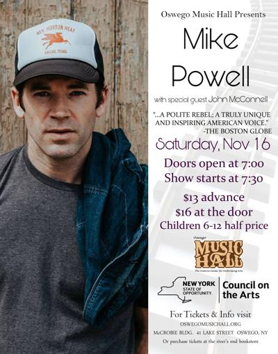 Prolific storyteller Mike Powell with special guest John McConnell Nov. 16 at the Oswego Music Hall