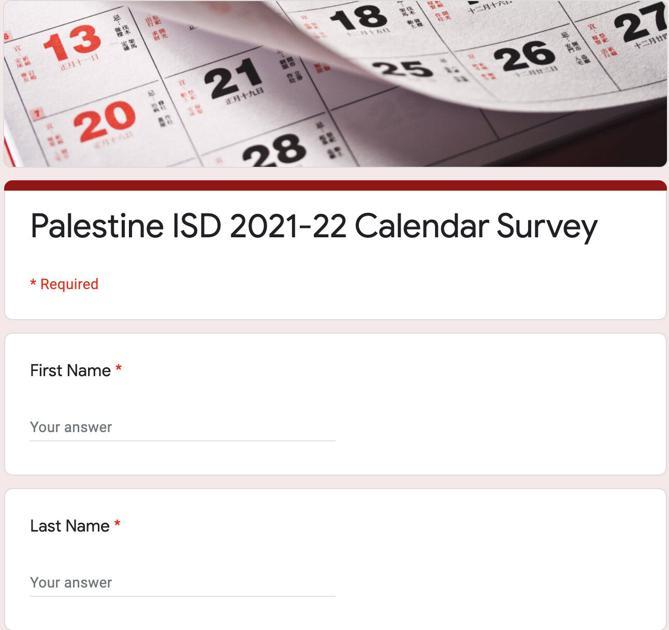 Pisd 2022 Calendar.Pisd Seeks Stakeholders Buy In With District Wide Survey Education Palestineherald Com