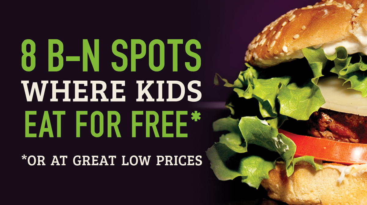8 places where kids eat for free in B–N