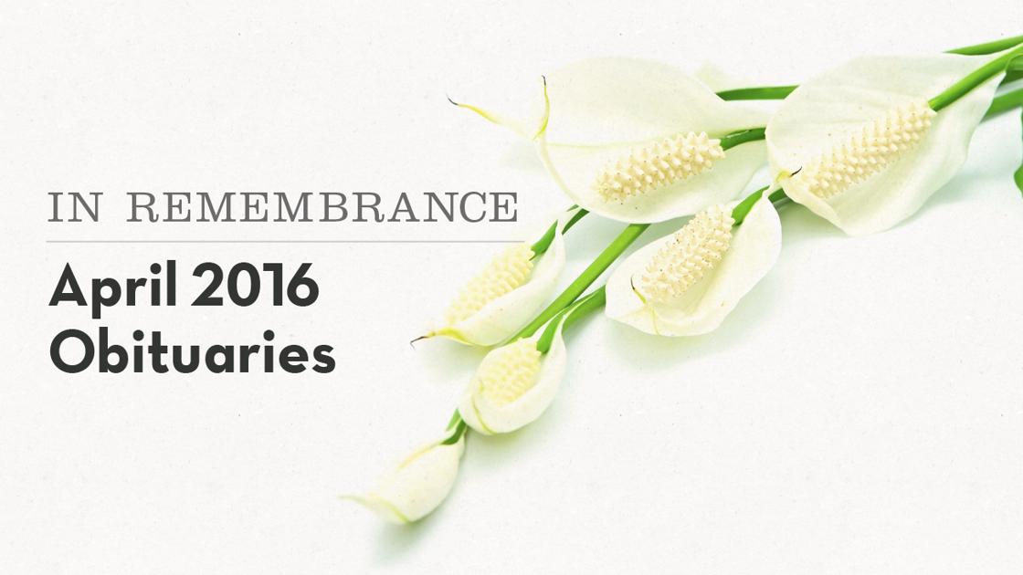 In Remembrance Local Obituaries In April Obituaries Pantagraph