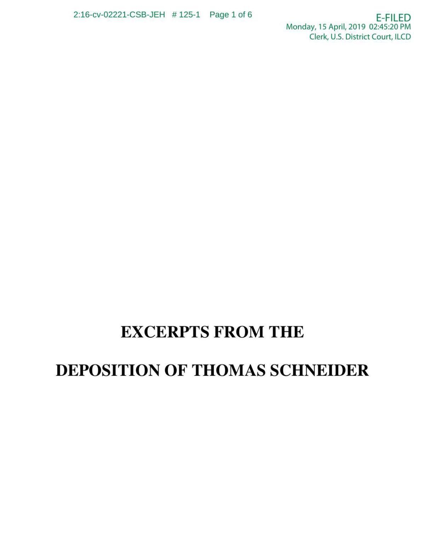 Excerpts from Thomas Schneider Deposition - 4/15/2019