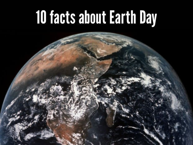 10 facts about Earth Day
