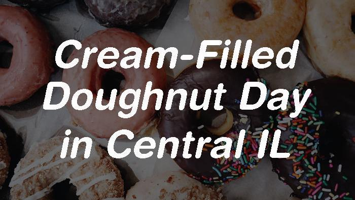 🍩 Mmm: Cream-Filled Doughnut Day in Central Illinois