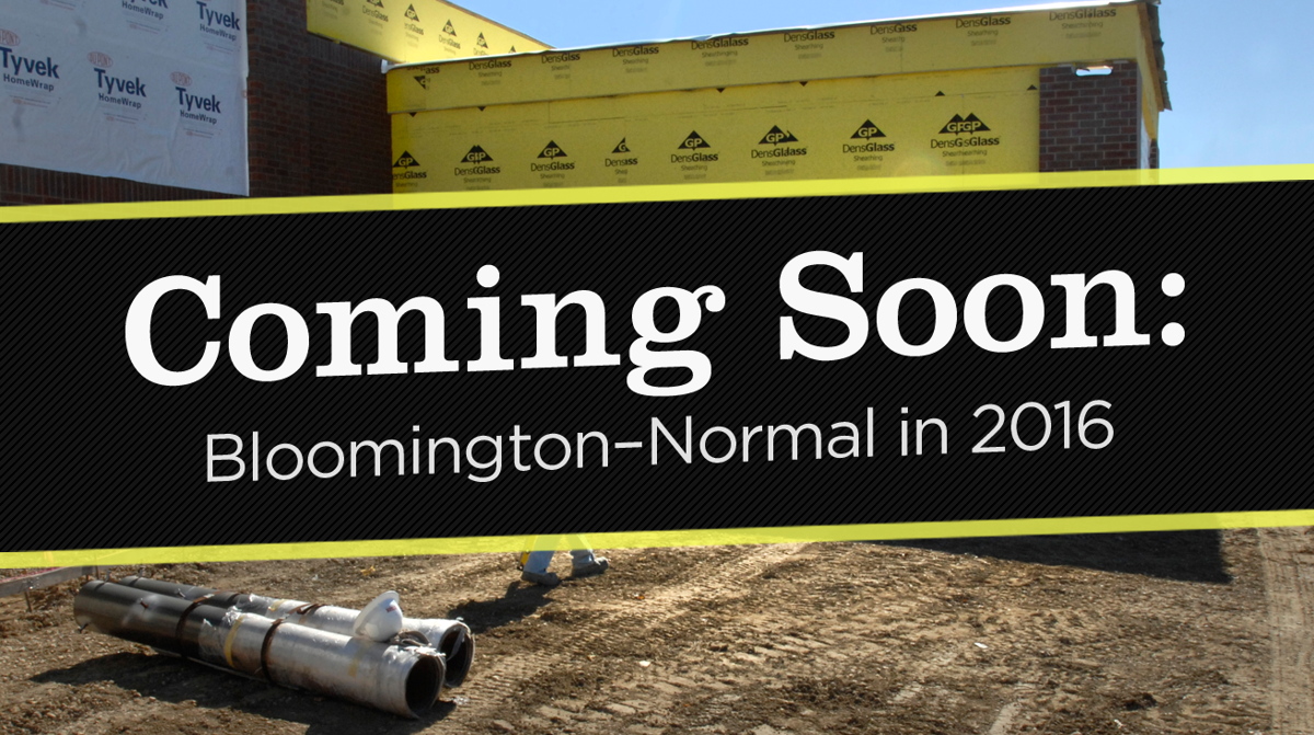 Coming to Bloomington–Normal in 2016