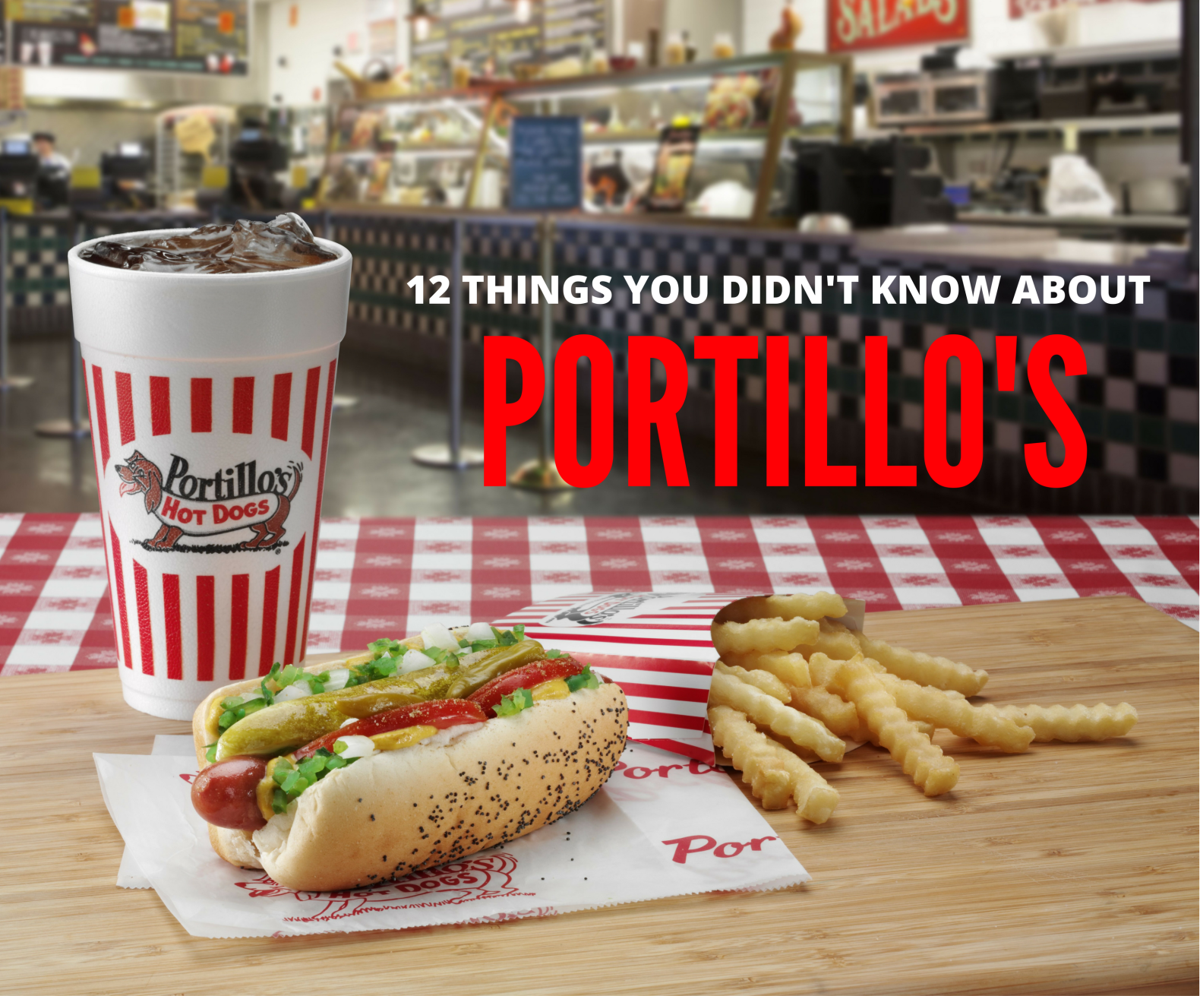 12 things you didn't know about Portillo's