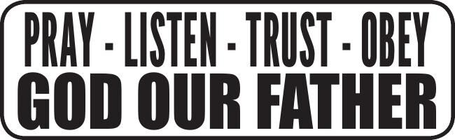 Pray-Listen-Trust-Obey