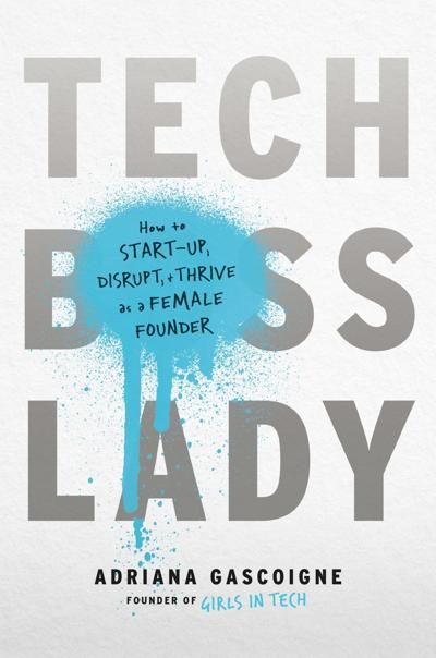 'Tech Boss Lady' by Adriana Gascoigne