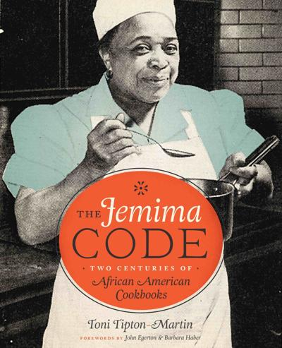 'The Jemima Code: Two Centuries of African American Cookbooks'