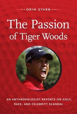 Anthropologist takes hard look at Tiger Woods scandal