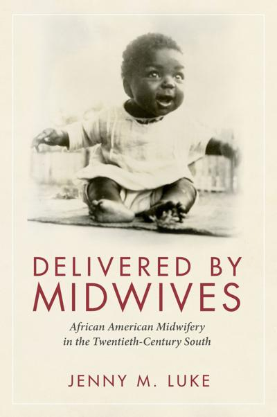 Delivered by Midwives by Jenny M. Luke